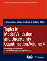 Topics in Model Validation and Uncertainty Quantification (Conference Proceedings of the Society for Experimental Mechanics Series)