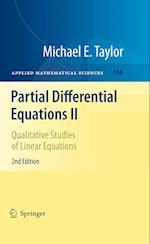 Partial Differential Equations II: Qualitative Studies of Linear Equations af Michael E. Taylor