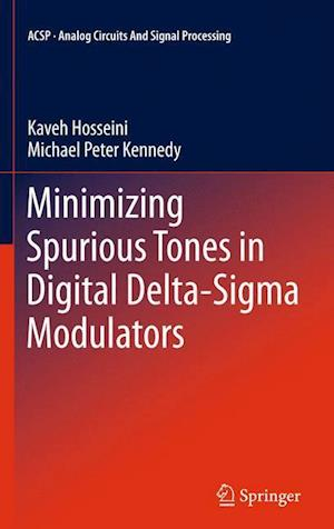 Minimizing Spurious Tones in Digital Delta-SIGMA Modulators