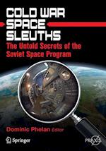 Cold War Space Sleuths (Springer Praxis Books)