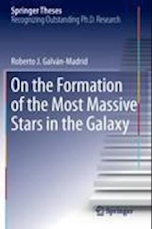 On the Formation of the Most Massive Stars in the Galaxy