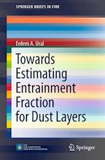 Towards Estimating Entrainment Fraction for Dust Layers (Springerbriefs in Fire)