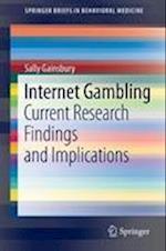 Internet Gambling (Springerbriefs in Behavioral Medicine, nr. 1)