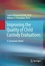 Improving the Quality of Child Custody Evaluations af William O'Donohue