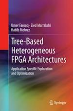 Tree-based Heterogeneous FPGA Architectures af Habib Mehrez
