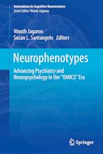 Neurophenotypes : Advancing Psychiatry and Neuropsychology in the