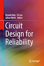 Circuit Design for Reliability af Ricardo Reis
