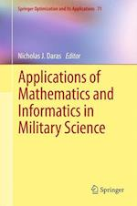 Applications of Mathematics and Informatics in Military Science af Nicholas J. Daras