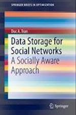 Data Storage for Social Networks (Springerbriefs in Optimization)