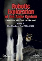Robotic Exploration of the Solar System (Springer Praxis Books, nr. 3)
