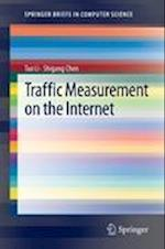 Traffic Measurement on the Internet (Springerbriefs in Computer Science)