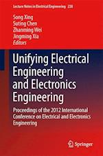 Unifying Electrical Engineering and Electronics Engineering (Lecture Notes in Electrical Engineering)