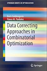 Data Correcting Approaches in Combinatorial Optimization af Panos M. Pardalos, Boris Goldengorin