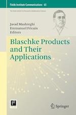 Blaschke Products and Their Applications af Javad Mashreghi