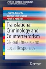Translational Criminology and Counterterrorism