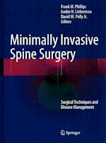 Minimally Invasive Spine Surgery af Frank Phillips