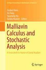 Malliavin Calculus and Stochastic Analysis (Springer Proceedings in Mathematics & Statistics, nr. 34)