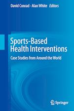 Sports-Based Health Interventions af David Conrad