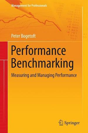 Performance Benchmarking : Measuring and Managing Performance