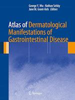 Atlas of Dermatological Manifestations of Gastrointestinal Disease af Jane M. Grant-kels