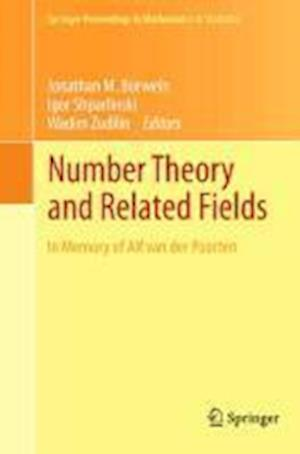 Number Theory and Related Fields : In Memory of Alf van der Poorten