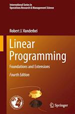 Linear Programming (INTERNATIONAL SERIES IN OPERATIONS RESEARCH & MANAGEMENT SCIENCE, nr. 196)
