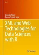XML and Web Technologies for Data Sciences with R (Use R, nr. 46)