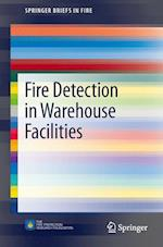 Fire Detection in Warehouse Facilities (Springerbriefs in Fire)
