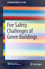 Fire Safety Challenges of Green Buildings af Brandon Poole, Juan Echeverria, Brian Meacham