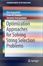 Optimization Approaches for Solving String Selection Problems af Giovanni Stracquadanio, Elisa Pappalardo, Panos M. Pardalos