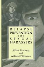 Relapse Prevention for Sexual Harassers af William O'Donohue