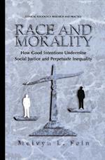 Race and Morality af Melvyn L. Fein