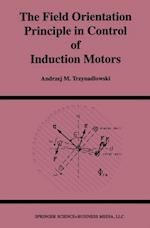 Field Orientation Principle in Control of Induction Motors (Power Electronics and Power Systems)