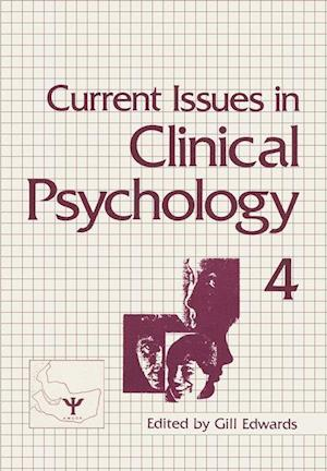 Bog, hæftet Current Issues in Clinical Psychology: Volume 4 af Gill Edwards