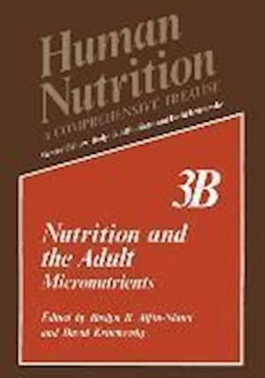 Nutrition and the Adult: Micronutrients