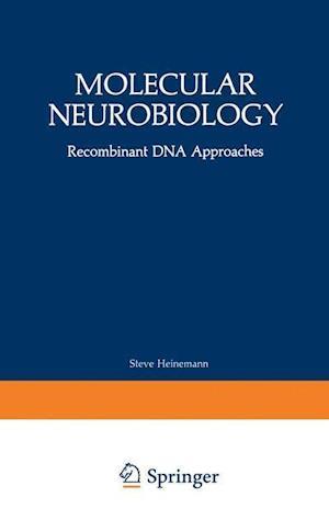Molecular Neurobiology: Recombinant DNA Approaches