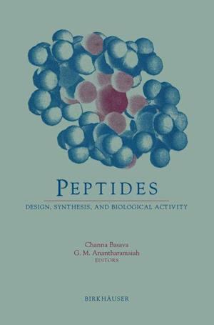 Peptides : Design, Synthesis, and Biological Activity