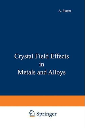 Crystal Field Effects in Metals and Alloys