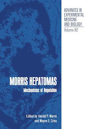 Morris Hepatomas : Mechanisms of Regulation