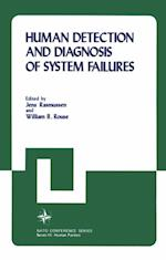 Human Detection and Diagnosis of System Failures (NATO conference series)