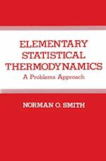 Elementary Statistical Thermodynamics af Norman Smith