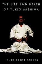 Life and Death of Yukio Mishima