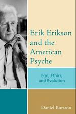 Erik Erikson and the American Psyche (PSYCHOLOGICAL ISSUES)