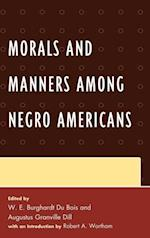 Morals and Manners among Negro Americans af Du Bois