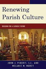 Renewing Parish Culture