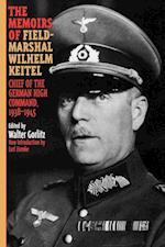 Memoirs of Field-Marshal Wilhelm Keitel