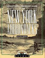 Longstreet Highroad Guide to the New York Adirondacks