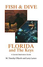 Fish & Dive Florida and the Keys (Outdoor Travel)