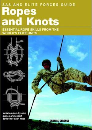 SAS and Elite Forces Guide Ropes and Knots af Alexander Stilwell