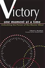 Victory One Moment at a Time